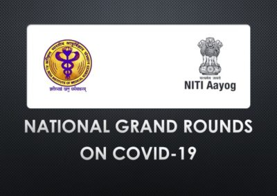 AIIMS-National Grand Rounds on COVID-19